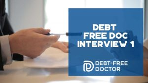 Debt Free Doc Interview 1 - F