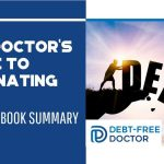 The Doctor_s Guide To Eliminating Debt - 5 Minute Book Summary - F
