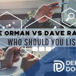 Suze Orman vs Dave Ramsey Who Should You Listen To - F