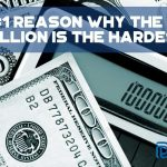The #1 Reason Why The First Million Is The Hardest - F(1)