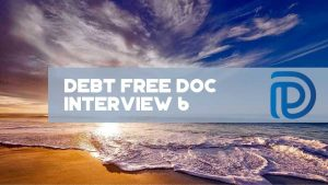 Debt Free Doc Interview 6 - F