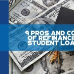 9 Pros And Cons Of Refinancing Student Loans - F