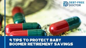 9 Tips To Protect Baby Boomer Retirement Savings - F