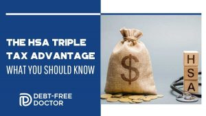 The HSA Triple Tax Advantage - What You Should Know - F