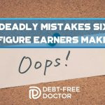 7 Deadly Mistakes Six-Figure Earners Make - F