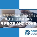 Real Estate Crowdfunding For Non Accredited Investors - 9 Pros And Cons - F