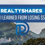 RealtyShares - What I Learned From Losing $50,000 - F