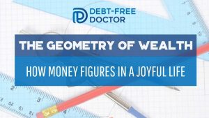 The Geometry Of Wealth - How Money Figures In A Joyful Life - F