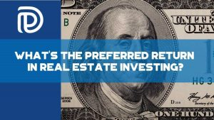What_s The Preferred Return In Real Estate Investing - F