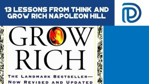 13 Lessons From Think And Grow Rich Napoleon Hill - F