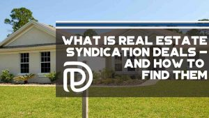 What Is Real Estate Syndication Deals - And How To Find Them - F