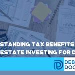 5 Outstanding Tax Benefits Of Real Estate Investing For Doctors - F