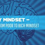 Money Mindset - 3 Steps From Poor To Rich Mindset - F