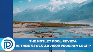 The Motley Fool Review Is Their Stock Advisor Program Legit - F