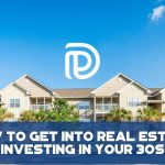 How To Get Into Real Estate Investing In Your 30s - F