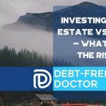 Investing In Real Estate vs Stocks - What Are The Risks - F