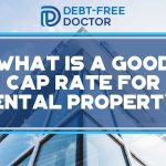 What Is A Good Cap Rate For Rental Property - F