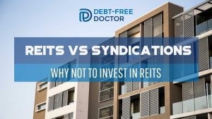 REITs vs Syndications - Why Not To Invest In REITs - F