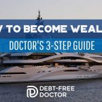 How To Become Wealthy - Doctor_s 3 Step Guide - F