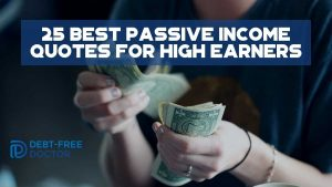 25 Best Passive Income Quotes For High Earners - F