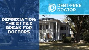 Depreciation The #1 Tax Break For Doctors - F