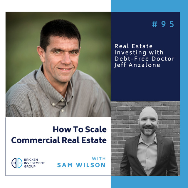 95 How To Scale Commercial Real Estate