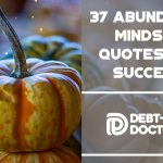 37 Abundance Mindset Quotes For Success-featured