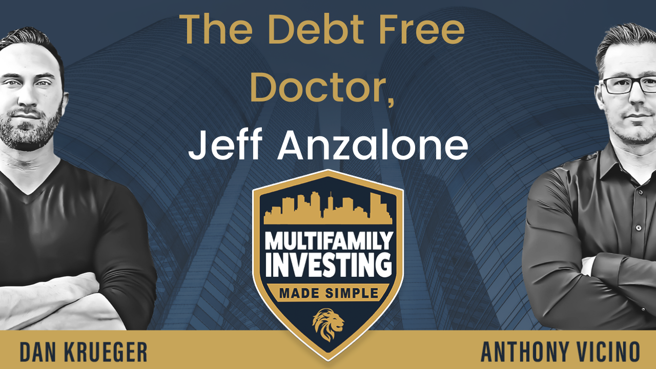 The Debt-Free Doctor, Jeff Anzalone-2