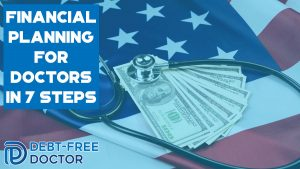 Financial Planning For Doctors In 7 Steps-feat