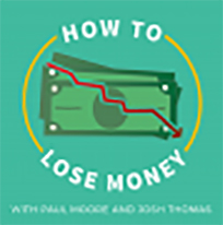 how-to-lose-money-podcast