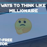 7-ways-to-think-like-a-millionaire